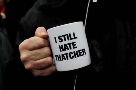 Taza todavía odio a Thatcher I Still hate Thatcher