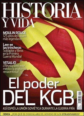 Historia y Vida El poder del KGB