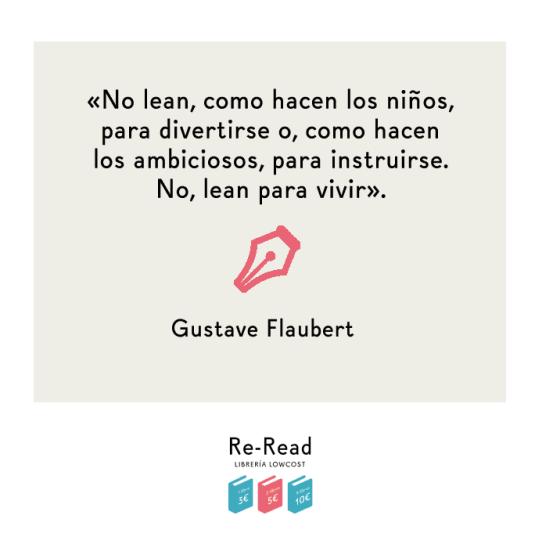 Re-Read Flaubert Lean para vivir