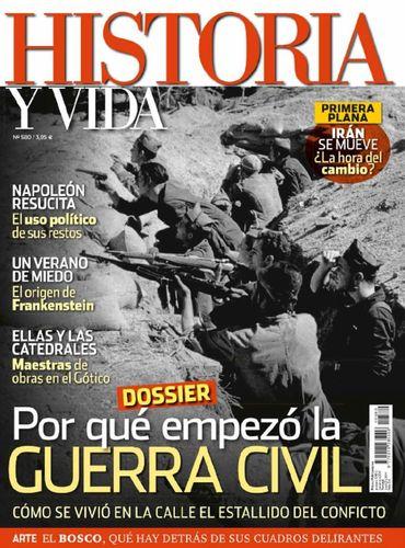 Historia y Vida Julio 2016 Guerra Civil